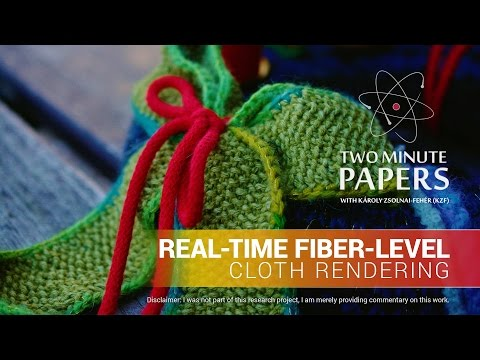 Real-Time Fiber-Level Cloth Rendering | Two Minute Papers #132