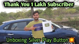 धन्यवाद दोस्तो 1 लाख subscriber के लिए Unboxing Silver Play Button 2019