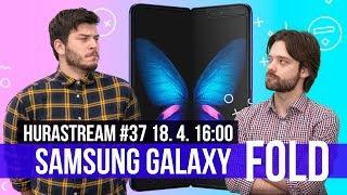 Samsung Galaxy Fold a Honor 20 Pro - HURÁ STREAM #37