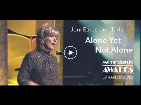 JONI EARECKSON TADA Performs ALONE YET NOT ALONE
