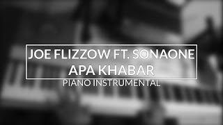 Joe Flizzow ft. SonaOne - Apa Khabar (Piano Instrumental Cover)