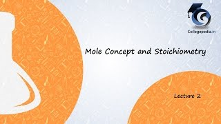 Mole Concept and Stoichiometry, Lecture 1, Chemistry IIT JEE (Avogadro constant, conversion to amu)