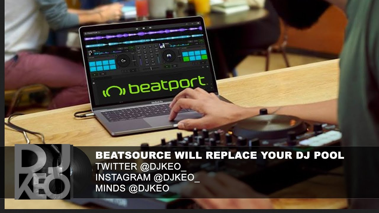 Beatport and DJ City has Launched Beatsource the best DJ Pool ever?
