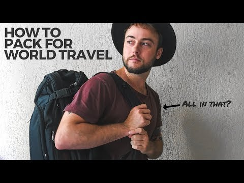 How to Pack for an Endless Backpacking Trip Around the World | Travel More Now