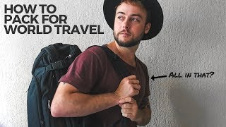 How to Pack for an Endless Backpacking Trip Around the World