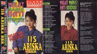 Gambar cover Iis Ariska Mulut Manis Hati Berduri BBR Full Album