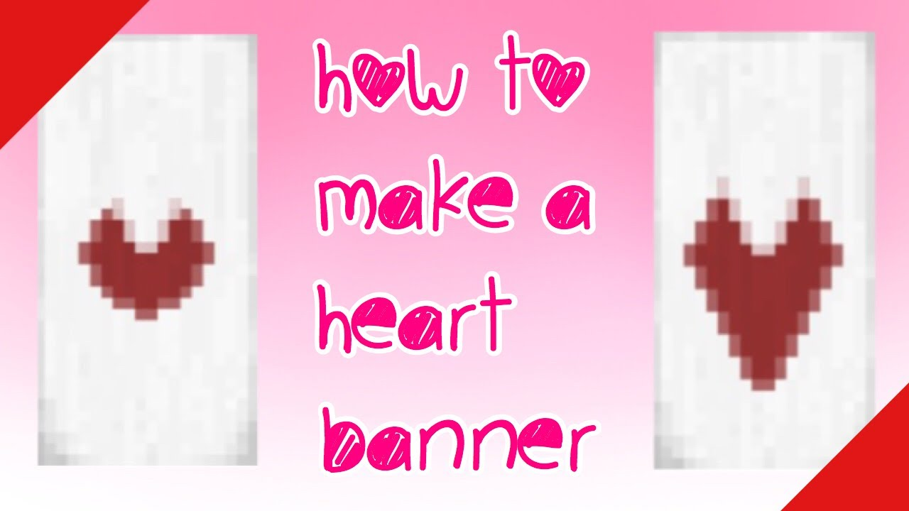 How to make a HEART BANNER