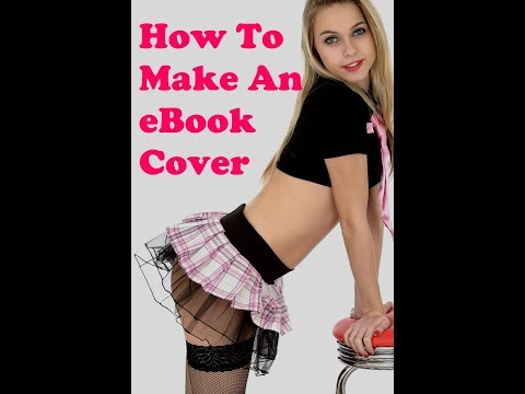 How To Make An Erotica eBook Cover
