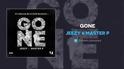Jeezy & Master P - Gone (AUDIO)