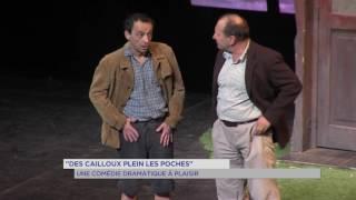 """""""Des cailloux plein les poches"""" : une comédie aux accents dramatiques"""