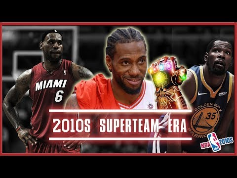 The 2010s NBA Superteam Era, & It's End (NBA 2010s)