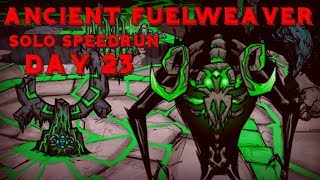 DST - Ancient Fuewlweaver Solo Speed Run (Day 23 Kill WR) - Don't Starve Together