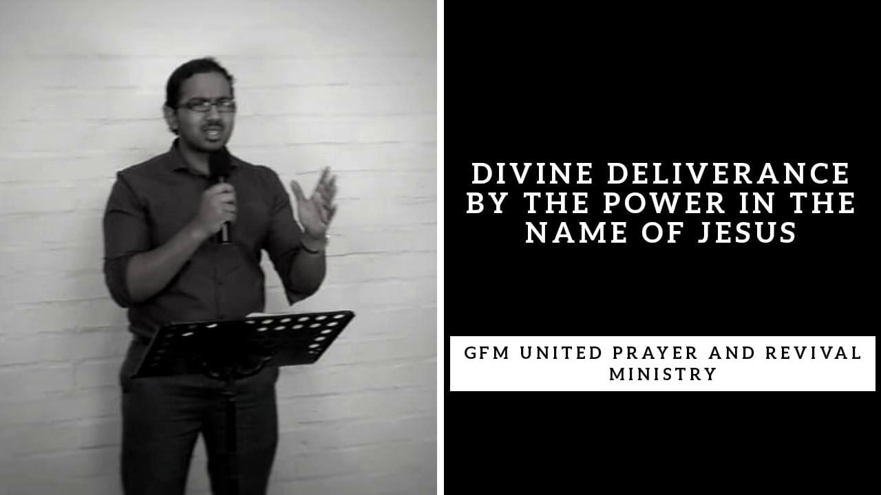 DIVINE DELIVERANCE BY THE GRACE OF GOD, Sunday Deliverance Prayers
