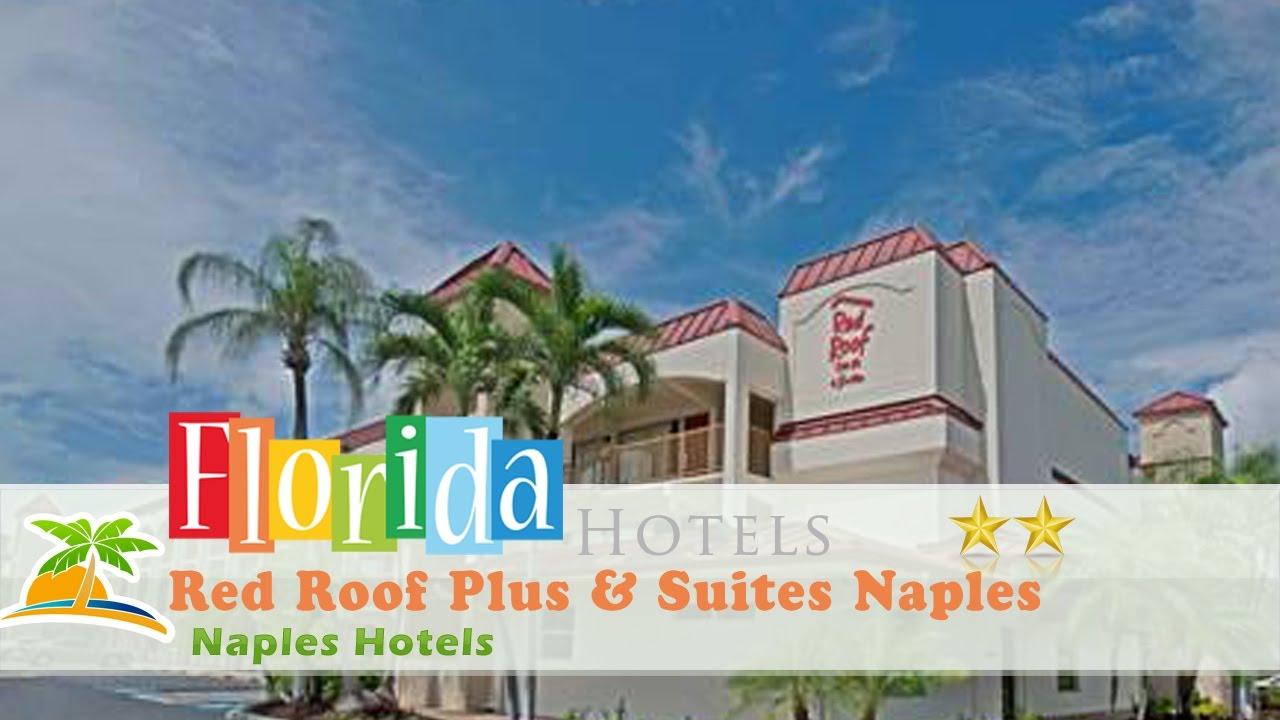 Red Roof Plus U0026 Suites Naples   Naples Hotels, Florida
