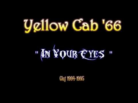 Yellow Cab '66 - In Your Eyes