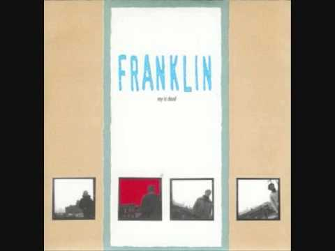 """franklin - roy is dead 7"""""""