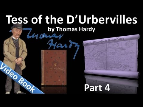 Part 4 - Tess of the d'Urbervilles Audiobook by Thomas Hardy (Chs 24-31)
