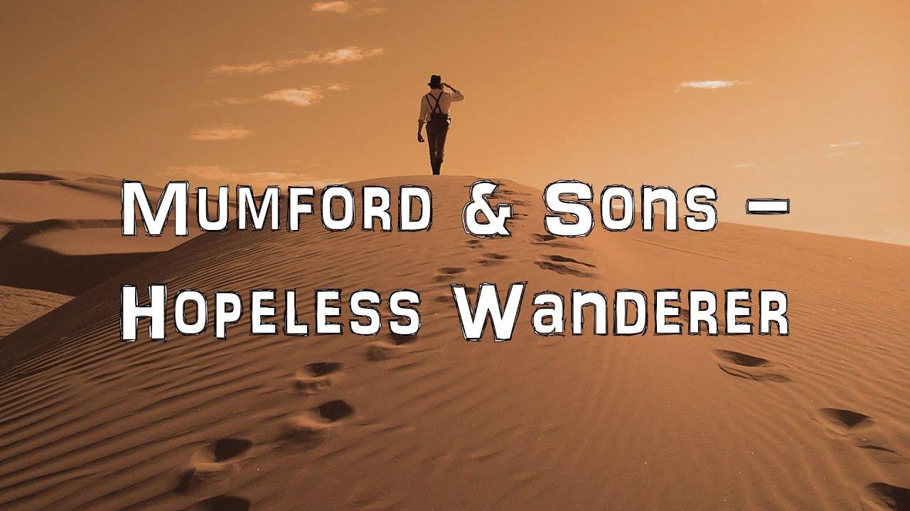 HOPELESS WANDERER CHORDS (ver 2) by Mumford & Sons ...