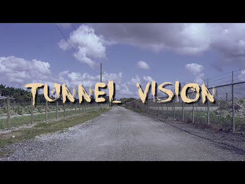 Tunnel vision kodak black