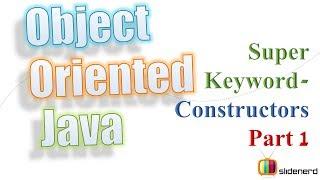 52a Super Keywording Superclass Constructors Part 1 |