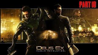 Deus Ex HR Director's Cut Часть 10 Искусственный Разум (60FPS)