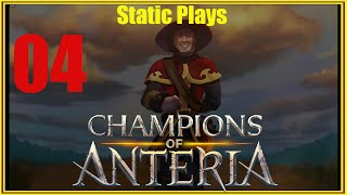 Let's Play Champions of Anteria EP 04 (A new champion!)