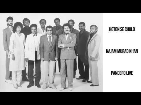 Hoton se chulo - Pandero - Najam Murad Khan