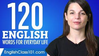 120 English Words for Everyday Life - Basic Vocabulary #6