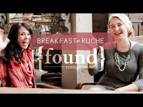 Breakfast at Ruche: Found Rentals