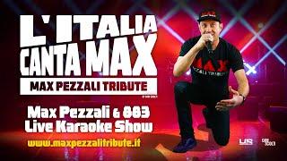 L' Italia Canta Max | Tour 2020 di Max Pezzali Tribute