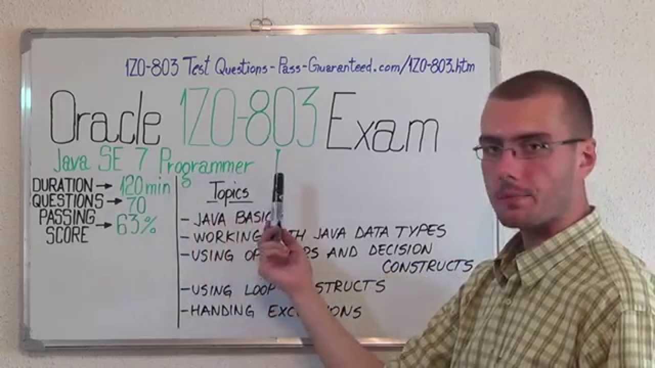 1Z0-803 – Java Exam SE 7 Test Programmer I Questions