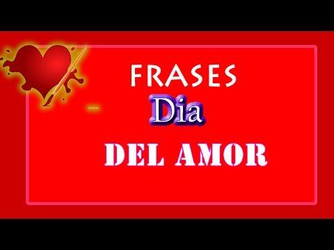 Frases Dia Del Amor Y La Amistad Youtube