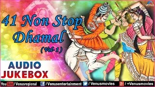 41 Non Stop Dhamal (Vol - 1) : Best Gujarati Garba Songs || Audio Jukebox