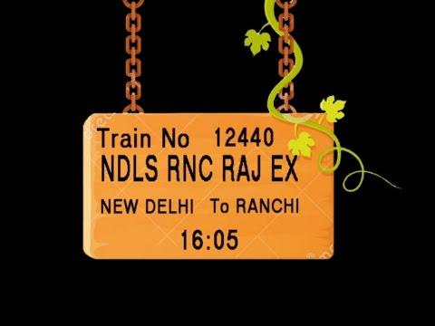 Train no 12440 TRAIN NAME NDLS RNC RAJ EX NEW DELHI KANPUR CENTRAL MUGHAL