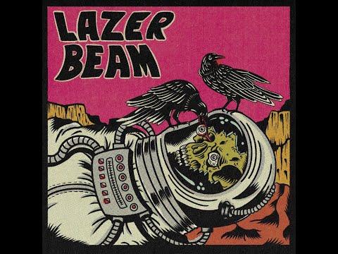 LAZER BEAM - Sno Burn (2021) (New Music Video)