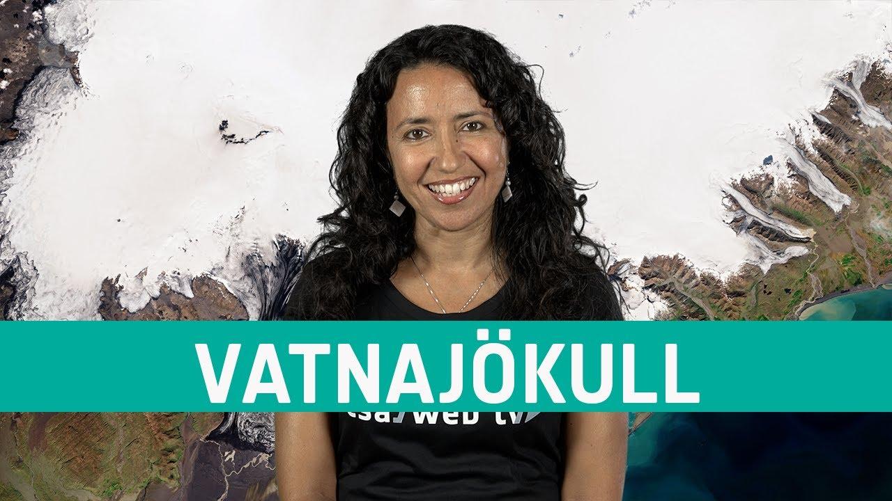 Earth from Space: Vatnajökull