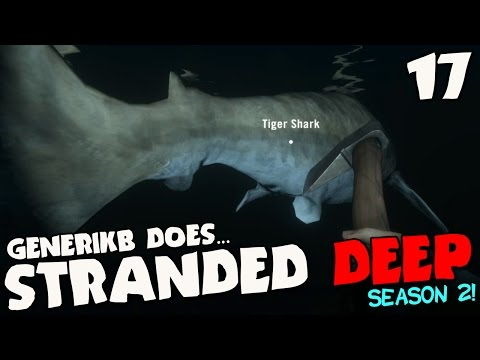 "Stranded Deep Gameplay S02E17 - ""The Early Access Gets The Worm!!!"""