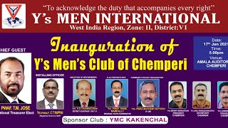 Inauguration of Y's Men's Club of Chemperi
