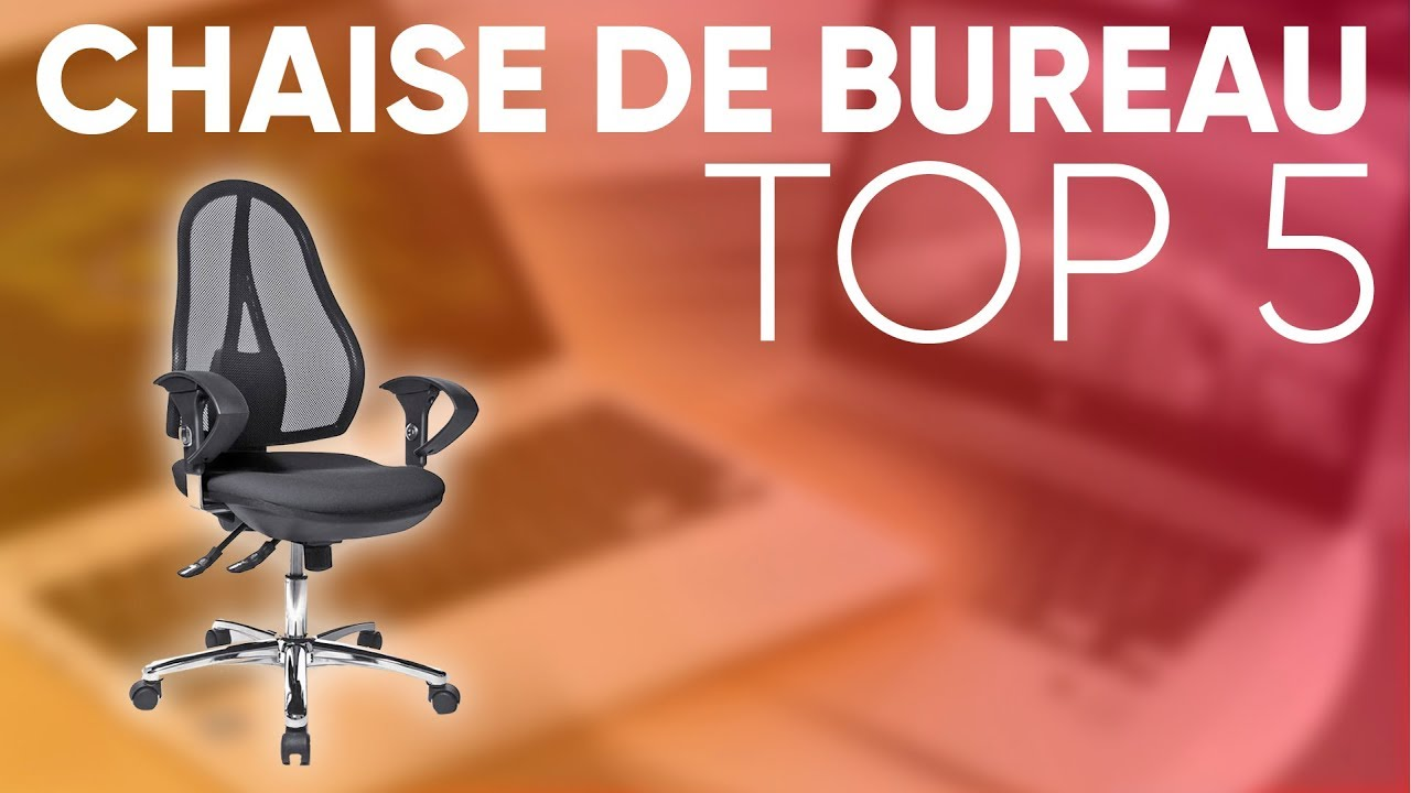 Top5 Meilleure Chaise De Bureau Youtube