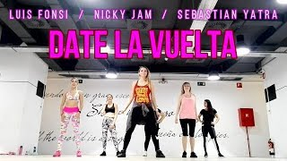 DATE LA VUELTA / Luis Fonsi, Sebastián Yatra, Nicky Jam / ZUMBA