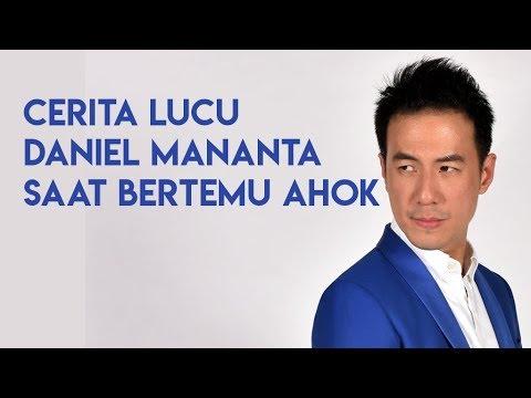 Cerita Lucu Daniel Mananta saat Bertemu Ahok Mp3
