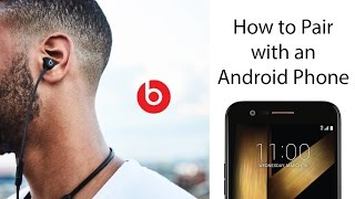 How to Pair the Beats X Wireless Earbuds to an Android Phone