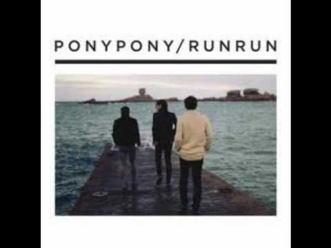 Pony Pony Run Run - Far Away