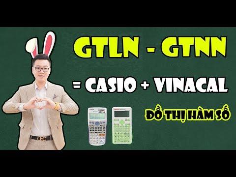 GIẢI NHANH GTLN - GTNL = CASIO + VINACAL