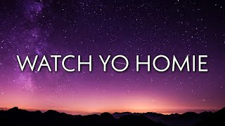 Play Watch Yo Homie
