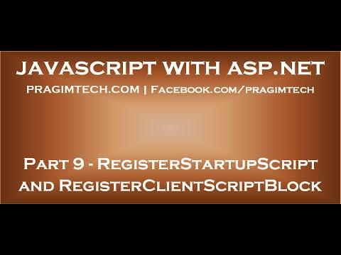 Registerstartupscript And Registerclientscriptblock Methods
