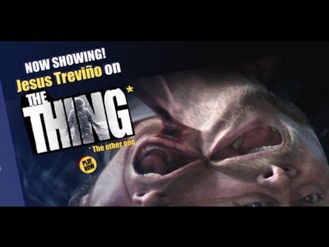Jesús Trevińo on THE THING (2011)
