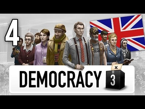 Let's Play Democracy 3 - Britain / UK - Part 4 - Election Time! (Democracy 3 Playthrough)