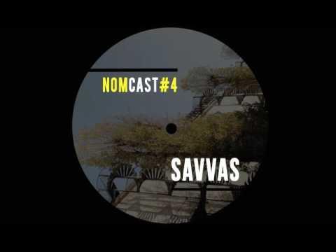 SAVVAS x NOMCAST#04