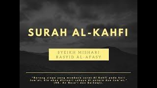 Video Surah Al Kahfi - Syeikh Mishari Rasyid Al-Afasy download MP3, 3GP, MP4, WEBM, AVI, FLV Oktober 2018